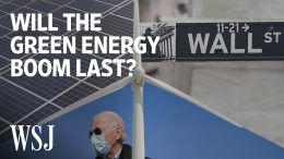 More-Money-Is-Flowing-Into-Green-Energy-Than-Ever-Before.-Heres-Why.-WSJ